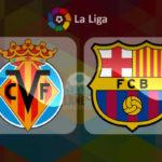خلاصه بازی تیم های ویارئال و بارسلونا