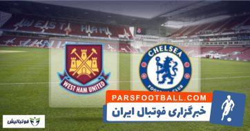 خلاصه بازی وستهام - چلسی لیگ برتر انگلیس