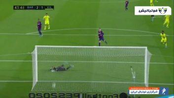 خلاصه بازی بارسلونا 2 -1 ویارئال لالیگا اسپانیا 2019/2020